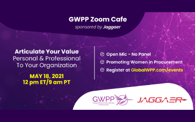 GWPP Zoom Cafe! Articulate YOUR Value – Personal & Professional to Your Organization | Sponsored by Jaggaer
